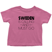 Load image into Gallery viewer, Sweden Is Calling And I Must Go Toddler Tee Toddler T-Shirt / Raspberry / 2T - Scandinavian Design Studio