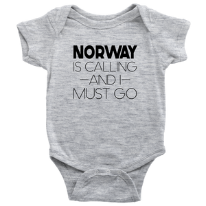Norway Is Calling And I Must Go Baby Bodysuit