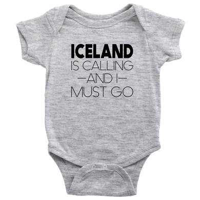 Iceland Is Calling And I Must Go Baby Bodysuit Baby Bodysuit / Heather Grey / NB - Scandinavian Design Studio