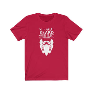 With Great Beard Comes Great Responsibility Unisex T-Shirt - Scandinavian Design Studio