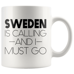 Sweden Is Calling And I Must Go Coffee Mug White - Scandinavian Design Studio