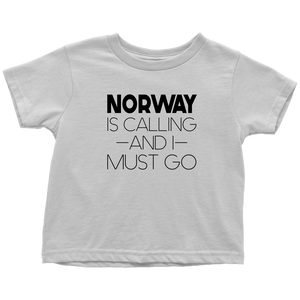 Norway Is Calling And I Must Go Toddler Tee Toddler T-Shirt / White / 2T - Scandinavian Design Studio