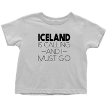 Load image into Gallery viewer, Iceland Is Calling And I Must Go Toddler Tee Toddler T-Shirt / White / 2T - Scandinavian Design Studio