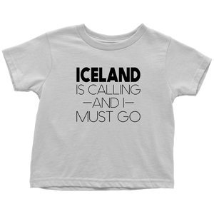 Iceland Is Calling And I Must Go Toddler Tee Toddler T-Shirt / White / 2T - Scandinavian Design Studio