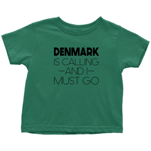 Denmark Is Calling And I Must Go Toddler Tee Toddler T-Shirt / Kelly / 2T - Scandinavian Design Studio