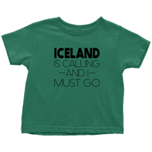 Load image into Gallery viewer, Iceland Is Calling And I Must Go Toddler Tee Toddler T-Shirt / Kelly / 2T - Scandinavian Design Studio