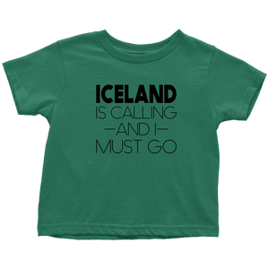 Iceland Is Calling And I Must Go Toddler Tee Toddler T-Shirt / Kelly / 2T - Scandinavian Design Studio