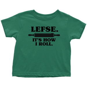 Lefse It's How I Roll Toddler Tee Toddler T-Shirt / Kelly / 2T - Scandinavian Design Studio