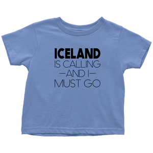 Iceland Is Calling And I Must Go Toddler Tee Toddler T-Shirt / Baby Blue / 2T - Scandinavian Design Studio