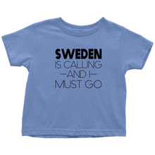 Load image into Gallery viewer, Sweden Is Calling And I Must Go Toddler Tee Toddler T-Shirt / Baby Blue / 2T - Scandinavian Design Studio