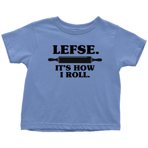 Lefse It's How I Roll Toddler Tee Toddler T-Shirt / Baby Blue / 2T - Scandinavian Design Studio