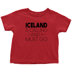Iceland Is Calling And I Must Go Toddler Tee Toddler T-Shirt / Red / 2T - Scandinavian Design Studio