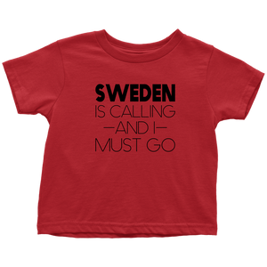 Sweden Is Calling And I Must Go Toddler Tee Toddler T-Shirt / Red / 2T - Scandinavian Design Studio