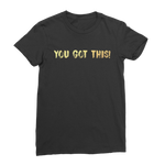 Motivational Gym T-shirt - You Got This