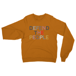 Defend the People Sweatshirt