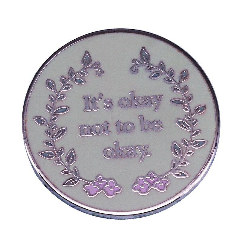 Motivational Mental Health Enamel Pin Badges - Ideal Gift.