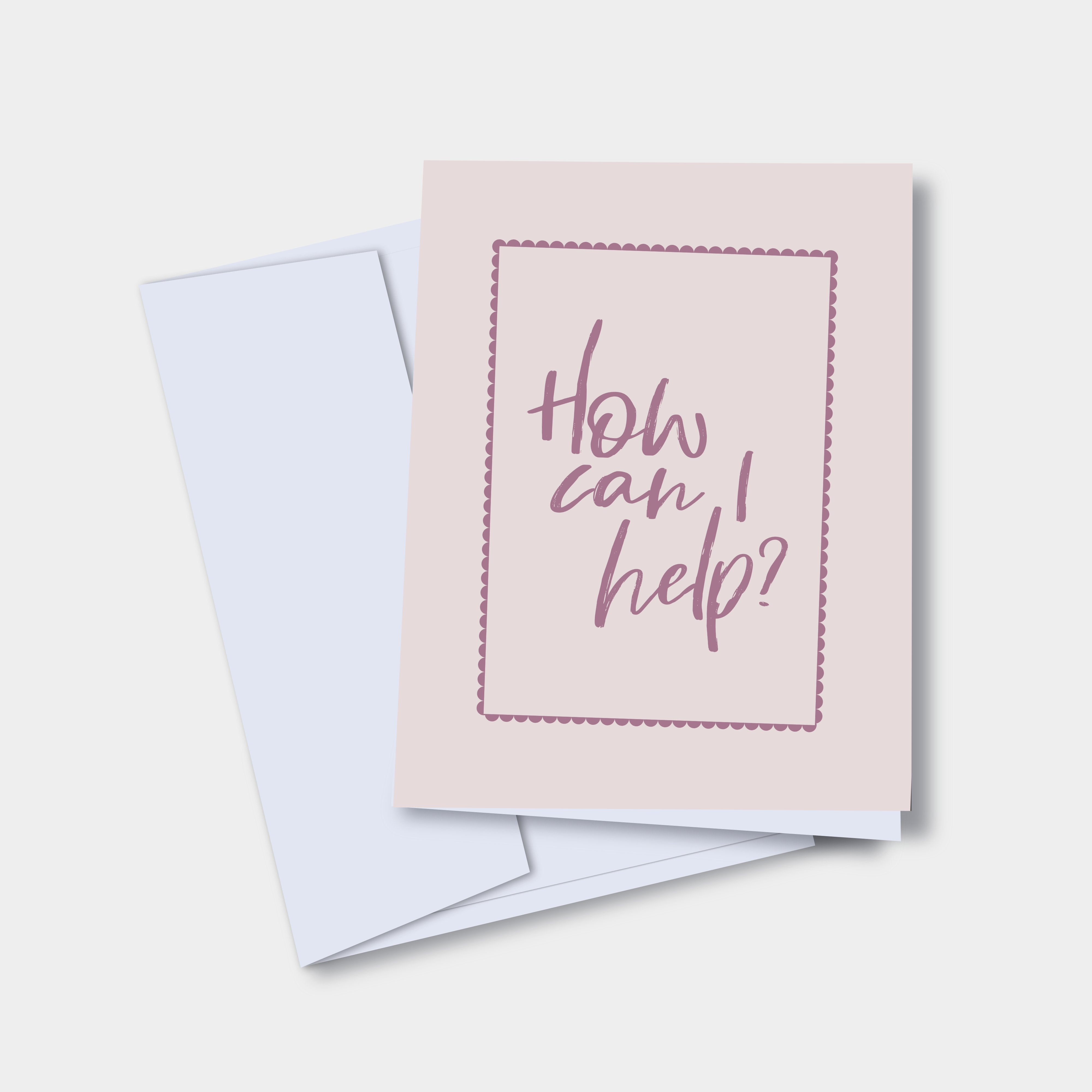 How can I Help?  - Mental Health Greeting Card