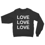 Love Love Love Adult Sweatshirt