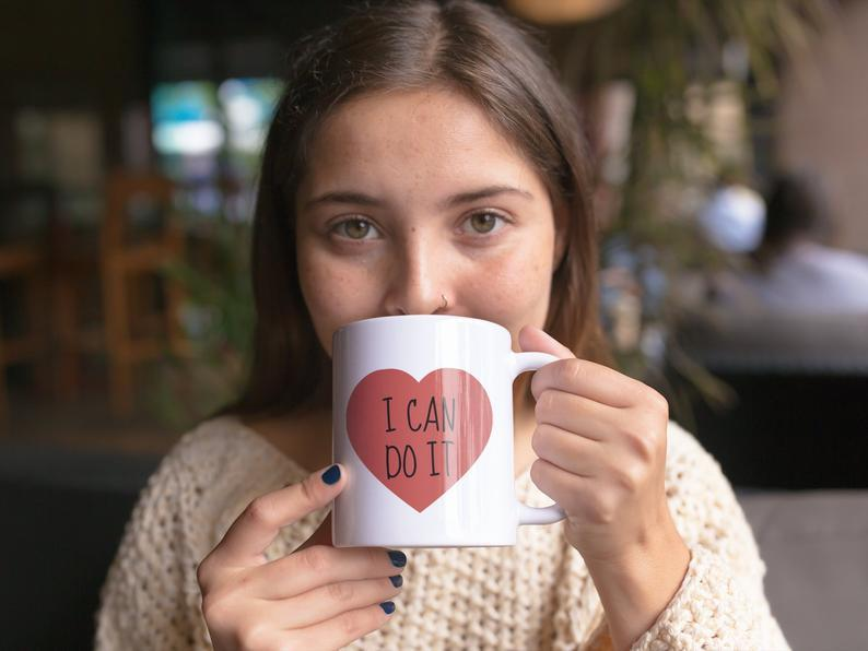 'I Can Do It' Mug For Postivity, Depression, Bi-Polar