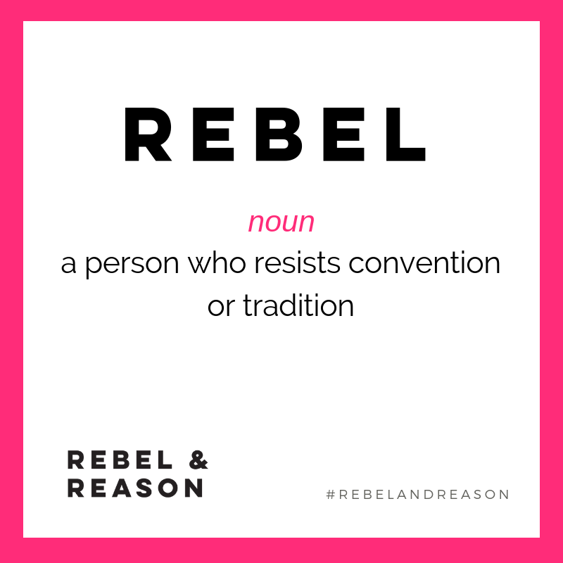 Rebellion: The Ultimate Entrepreneurial Superpower