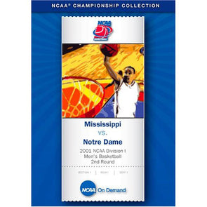 2001 NCAA Division I Men's Basketball 2nd Round: Mississippi vs. Notre Dame