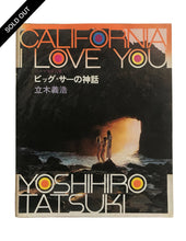 Load image into Gallery viewer, California I Love You, Yoshihiro Tatsuki