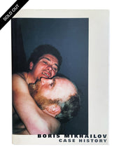 Load image into Gallery viewer, Case History, Boris Mikhailov