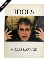 Load image into Gallery viewer, Idols, Gilles Larrain