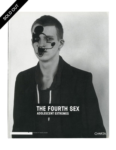 The Fourth Sex. Adolescent Extremes, Raf Simons