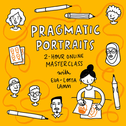 Pragmatic Portraits – Live Online Class – 8th April 2021 - Eva-Lotta's Shop