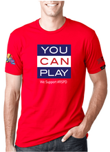 Load image into Gallery viewer, You Can Play - RED SHIRT PRIDE DAY