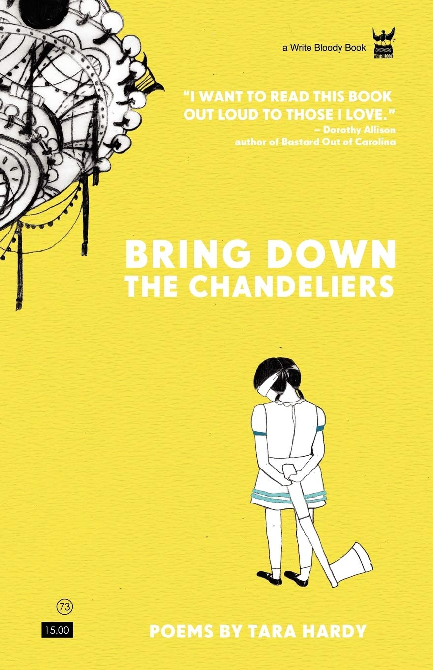 Bring Down the Chandeliers by Tara Hardy