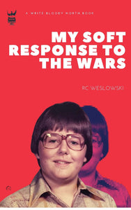 My Soft Response To The Wars - PRE ORDER