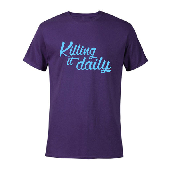 """Killing it Daily"" Purple T-Shirt - pidmerch"