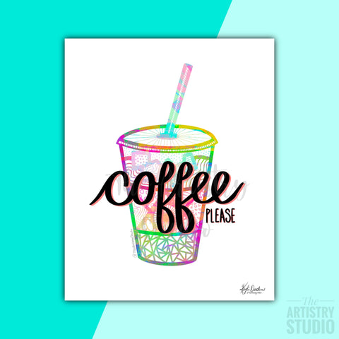5x7 & 8x10 | Coffee please Print