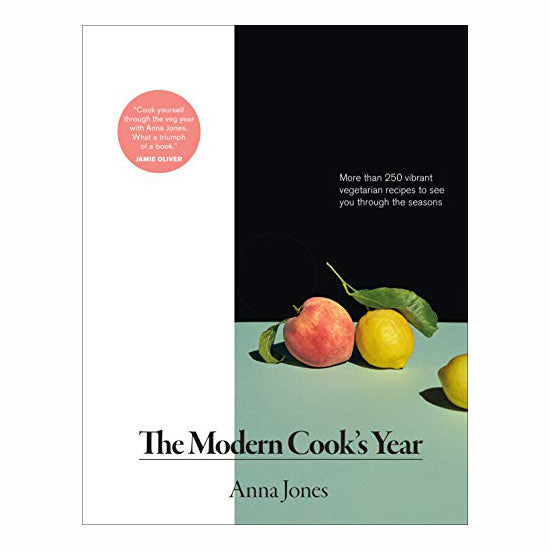 The Modern Cook's Year: More than 250 Vibrant Vegetarian Recipes to See You Through the Seasons