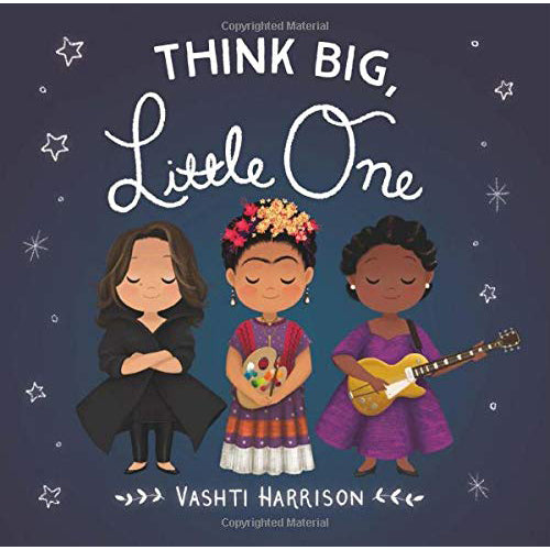 Think Big Little One  Board Book