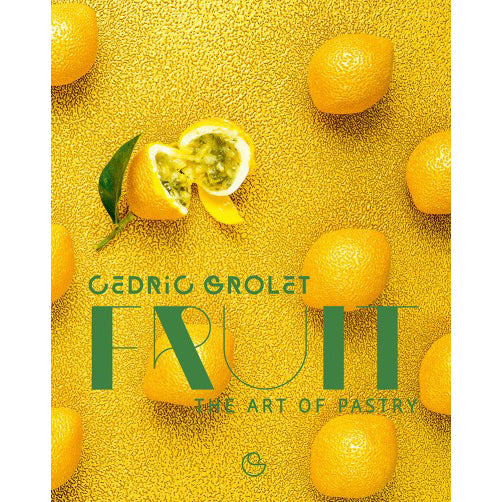 Fruit: The Art of Pastry