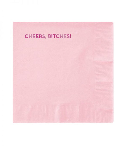Cocktail Napkins - Cheers Bitches