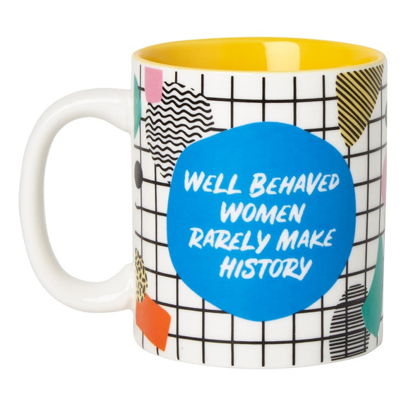 Ceramic Mug Well Behaved Women...