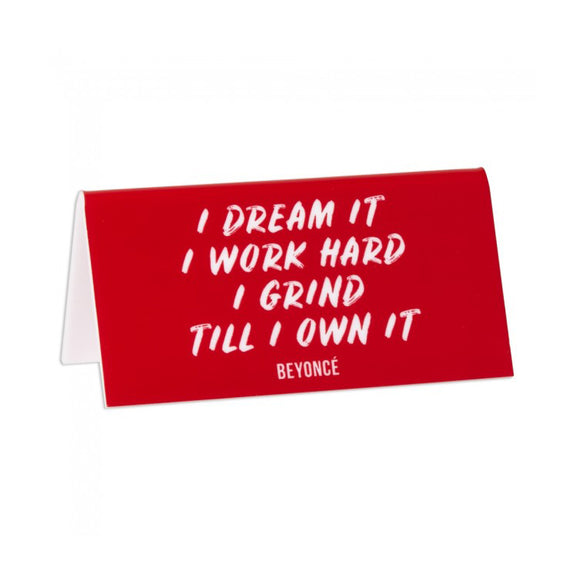 Desk Sign - I Dream It