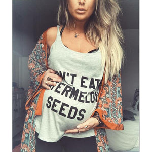 Don't eat Watermelon Seeds Cute Pregnancy Tshirt
