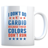 These Colors Don't Run - Coffee Mug
