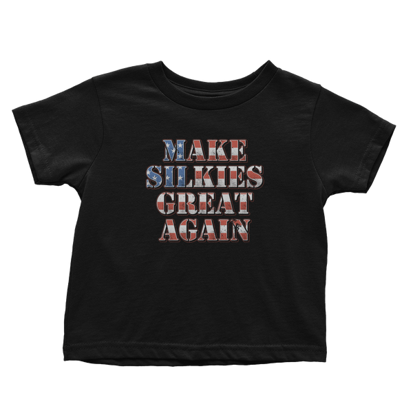 Make Silkies Great Again - Toddlers
