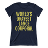 World's Okayest Lance Corporal - Ladies