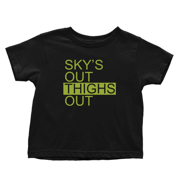 Sky's Out, Thighs Out V2 - Toddlers