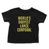 World's Okayest Lance Corporal - Toddlers