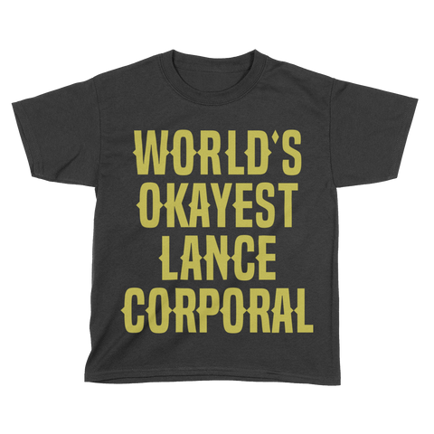 World's Okayest Lance Corporal - Kids