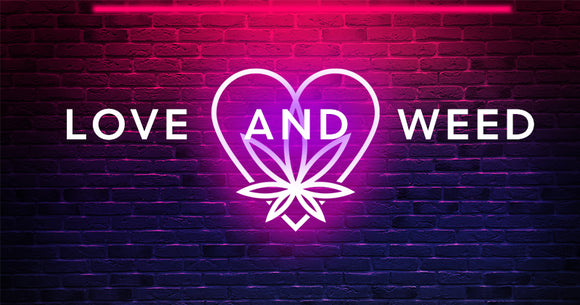 Love and weed