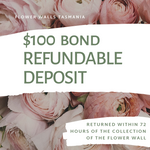 Hire Flower Wall - Refundable Bond Deposit